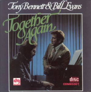 Bill Evans and Tony Bennett Together Again