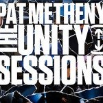 metheny-the-unity-sessions