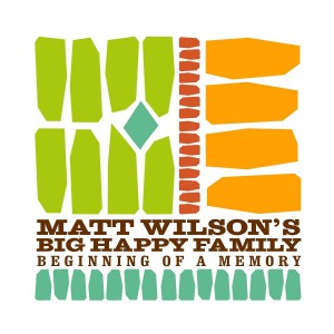 Matt Wilson Beginning of a Memory