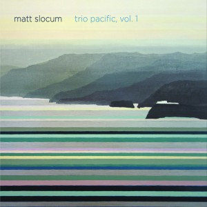 matt-slocum-trio-pacific-vol-1-1
